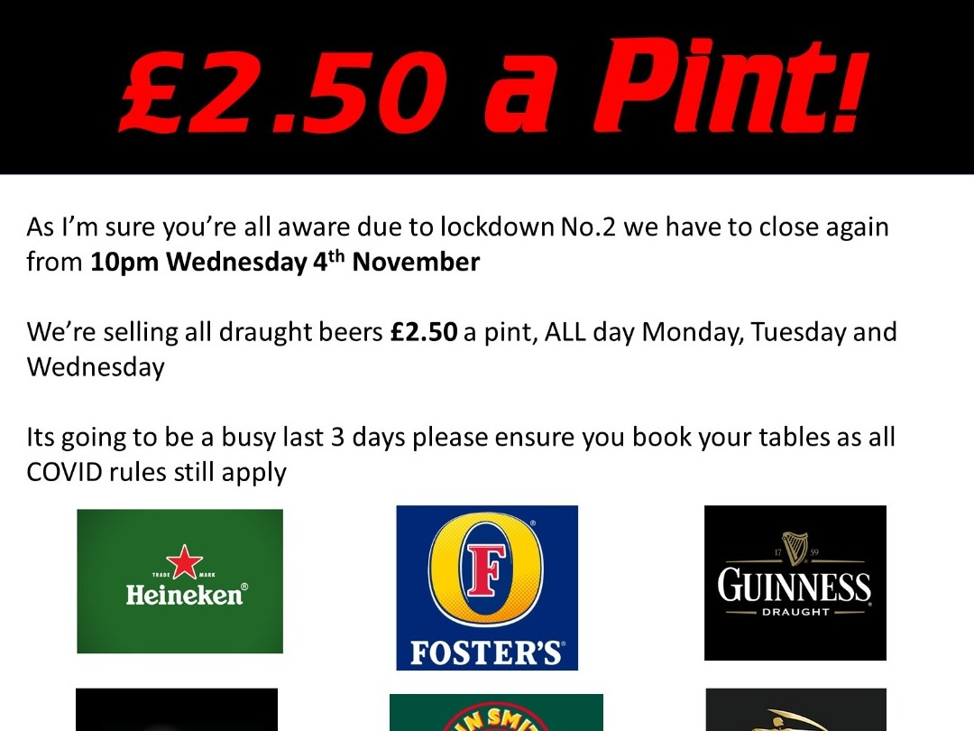 £2.50 a Pint ALL Day this Monday, Tuesday and Wednesday