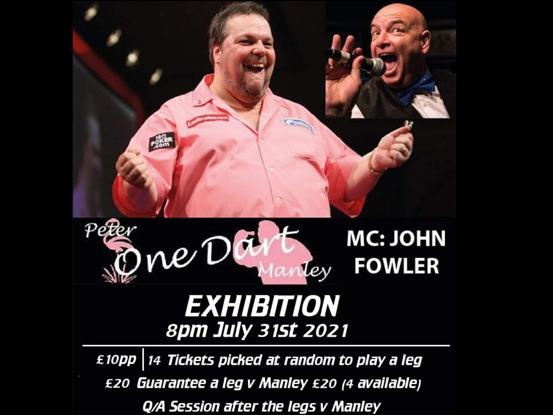 Peter Manley Darts Exhibition 31st July 2021