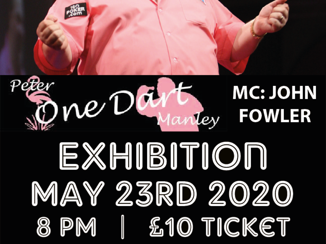 Peter Manley Darts Exhibition 23rd May 2020